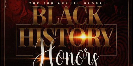 3rd Annual Global Black History Honors tickets