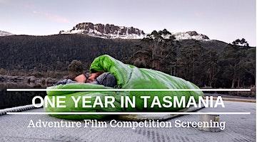 One Year in Tasmania Adventure Film screening
