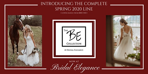 The BE Collection's Spring 2020 Line at Bridal Elegance