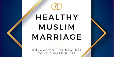 * SHEFFIELD* A Healthy Muslim Marriage by *Dr Mufti Abdur-Rahman Ibn Yusuf* tickets