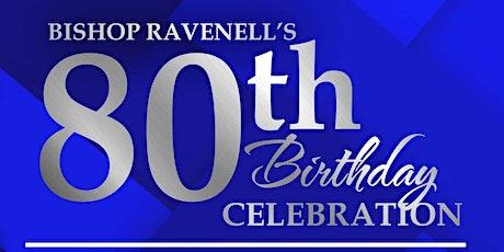 Bishop Joseph P. Ravenell's 80th Birthday Celebration Luncheon tickets