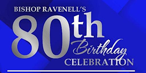Bishop Joseph P. Ravenell's 80th Birthday Celebration Luncheon