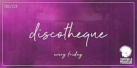 Discotheque @ Cafe de La Musique | 06.03 ingressos