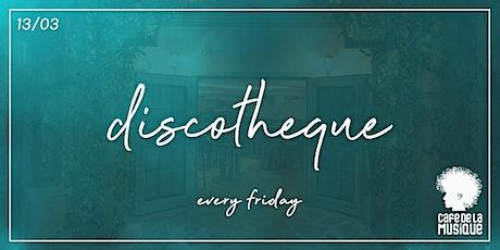 Discotheque @ Cafe de La Musique | 13.03 ingressos