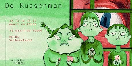 CampusToneel | De Kussenman tickets