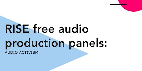 RISE free audio production panels tickets