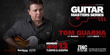 Guitar Masters Series: Tom Guarna tickets