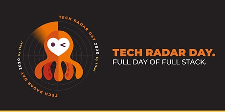 Tech Radar Day 2020 - Full Day of Full Stack tickets