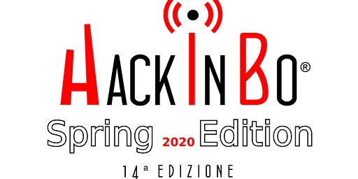 """""""HackInBo Sicurezza all'ombra delle Torri"""" Spring Edition 2020"""