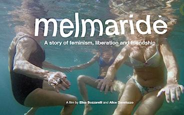 Melmaridè plus Q&A with director Elisa Bozzarelli tickets