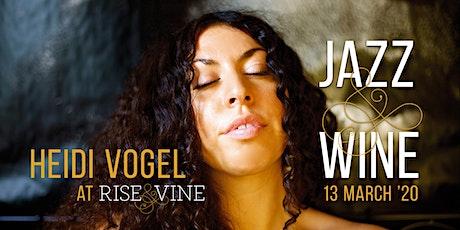 Heidi Vogel - Jazz & Wine tickets