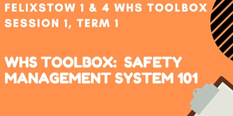 WHS Toolbox: Safety Management Systems 101 tickets