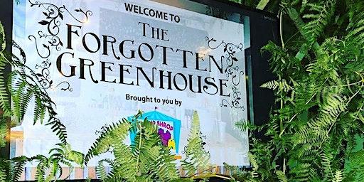 Forgotten Greenhouse 2020