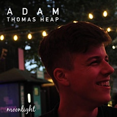 Moonlight Release Event - Adam Thomas Heap tickets