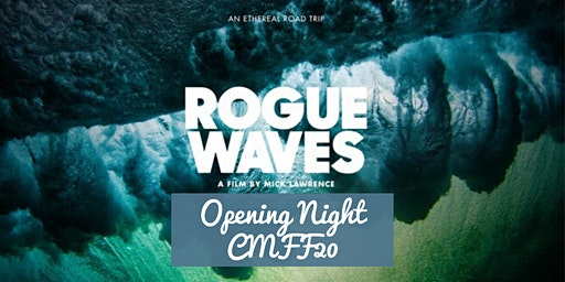 Rogue Waves + Q&A - Opening Night on the Green Carpet