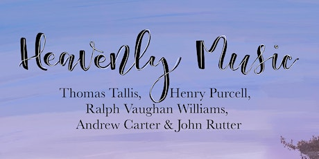 Heavenly Music with the Chapter House Choir tickets