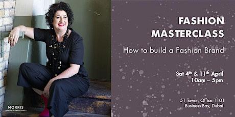 FASHION MASTERCLASS: how to build a Fashion Brand tickets