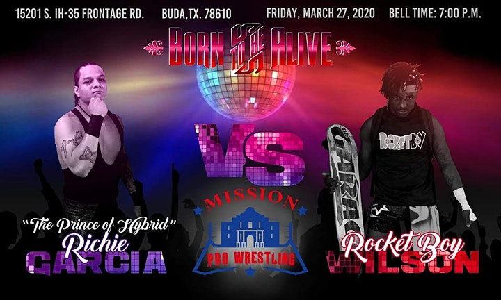 """Mission Pro Wrestling presents """"Born To Be Alive"""" image"""
