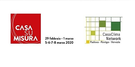 Casa su Misura-CasaClima ntw: CONSULENZE CASACLIMA 08 MARZO 17:00-20:00 biglietti