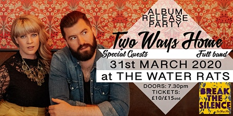 Two Ways Home 'Break The Silence' Album Launch tickets