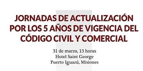 Jornadas de actualización por los 5 años de vigencia del CCyC (Iguazú) ingressos