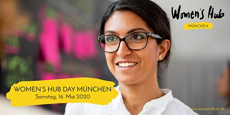WOMEN'S HUB DAY MÜNCHEN 16. Mai 2020 Tickets