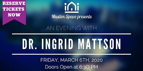An Evening With Dr. Ingrid Mattson tickets