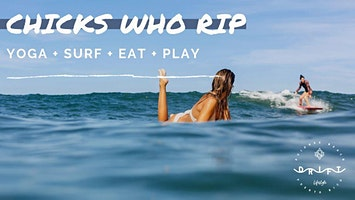 CHICKS WHO RIP - SURF·YOGA·EAT·REPEAT