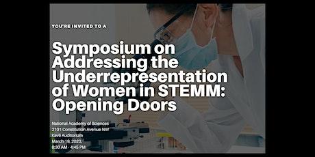 Symposium on Addressing the Underrepresentation of Women in STEMM tickets