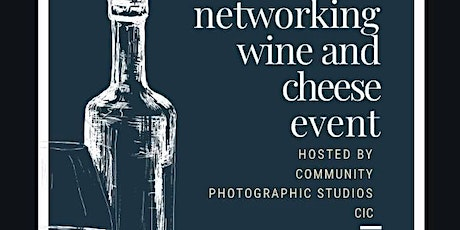 Business Networking and Wine and Cheese event tickets
