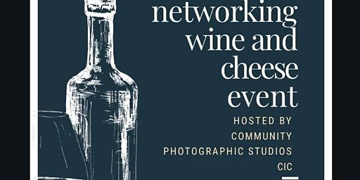 Business Networking and Wine and Cheese event
