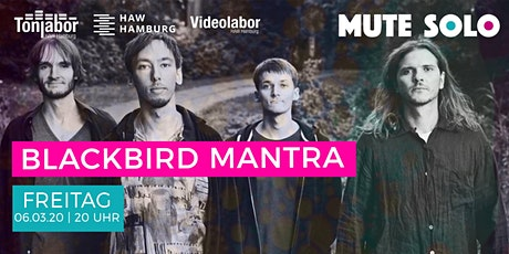 Mute Solo | Blackbird Mantra  Tickets