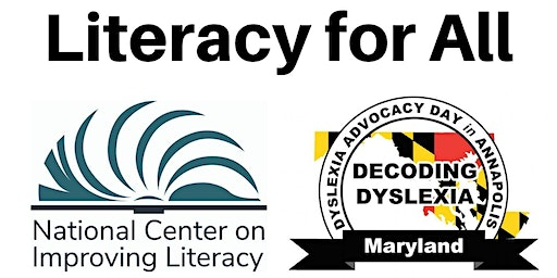 Literacy for All: Dyslexia Advocacy Day in Annapolis, 2020