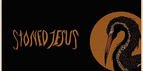 Stoned Jesus tickets