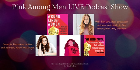 Pink Among Men LIVE: The Wrong Kind of Women with filmmaker Naomi McDougall tickets