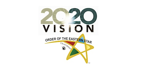 Star Vision 20/20  CA Eastern Star Membership Workshop - Rose Chapter tickets