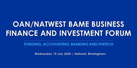 OAN/Natwest BAME Business Finance and Investment Forum tickets