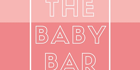 The BabyBar inc. Grand opening tickets