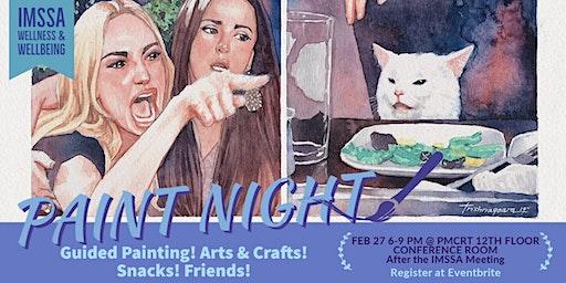 IMSSA Paint Night!