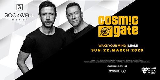 Cosmic Gate presents Wake Your Mind Miami
