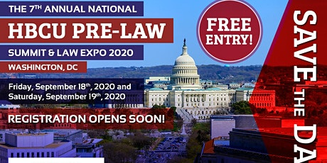 The 7th Annual National HBCU Pre-Law Summit & Law Expo 2020 tickets