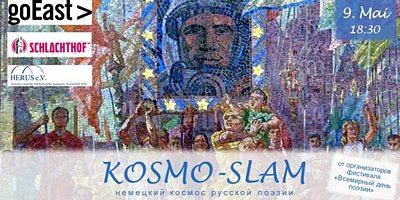 Kosmo-Slam 9. Mai 2020   Schlachthof   GoEast