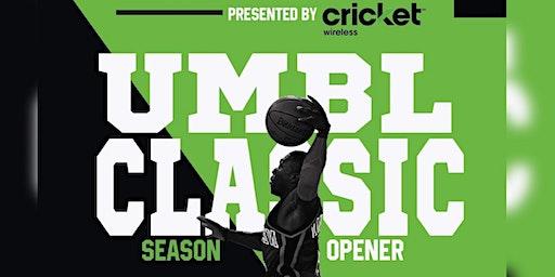 UMBL Season Opener Presented by Cricket Wireless
