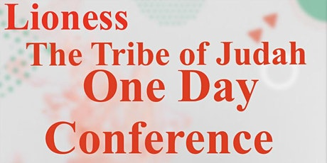 Lioness The Tribe of Judah Conference tickets