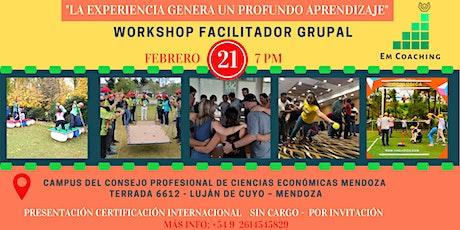 """Workshop Facilitador Grupal """"La experiencia genera un profundo aprendizaje"""" entradas"""