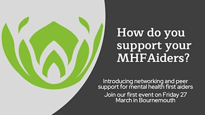 Networking for Mental Health First Aiders tickets