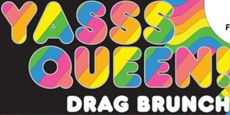 Drag Me to Brunch 2 tickets