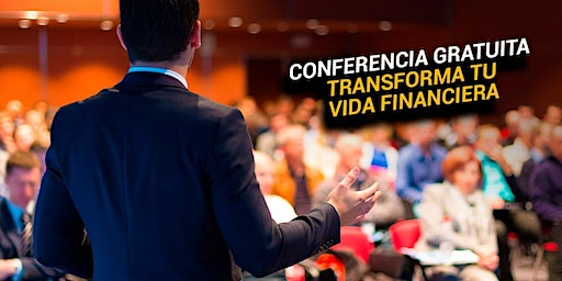 EVENTO GRATUITO - TRANSFORMA TU VIDA FINANCIERA