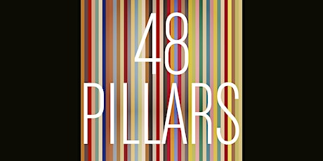 48 PILLARS Opening Reception tickets