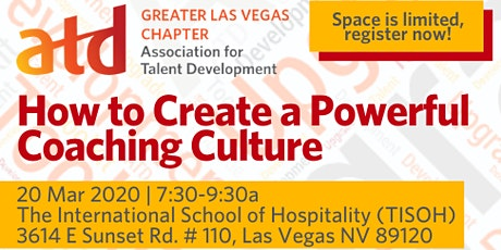 ATD Las Vegas March  Meeting: How To Create a Powerful Coaching Culture tickets